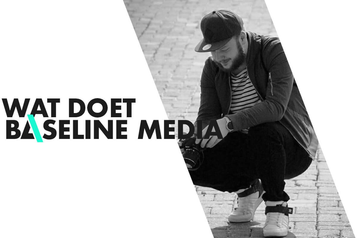 Wat doet Baseline Media